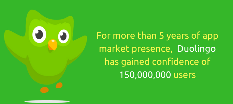 For more than 5 years of app market presence, Duolingo has gained confidence of 150,000,000 users